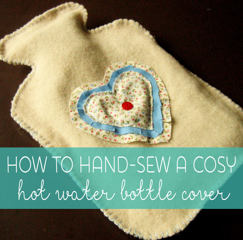 beginners sewing projects hot water bottle cover 10