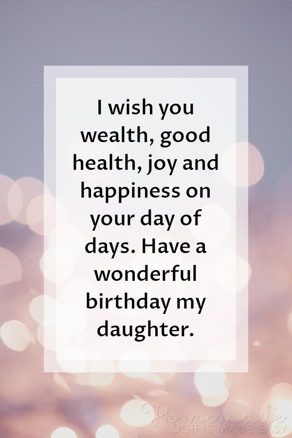 85 Happy Birthday Wishes For Daughters