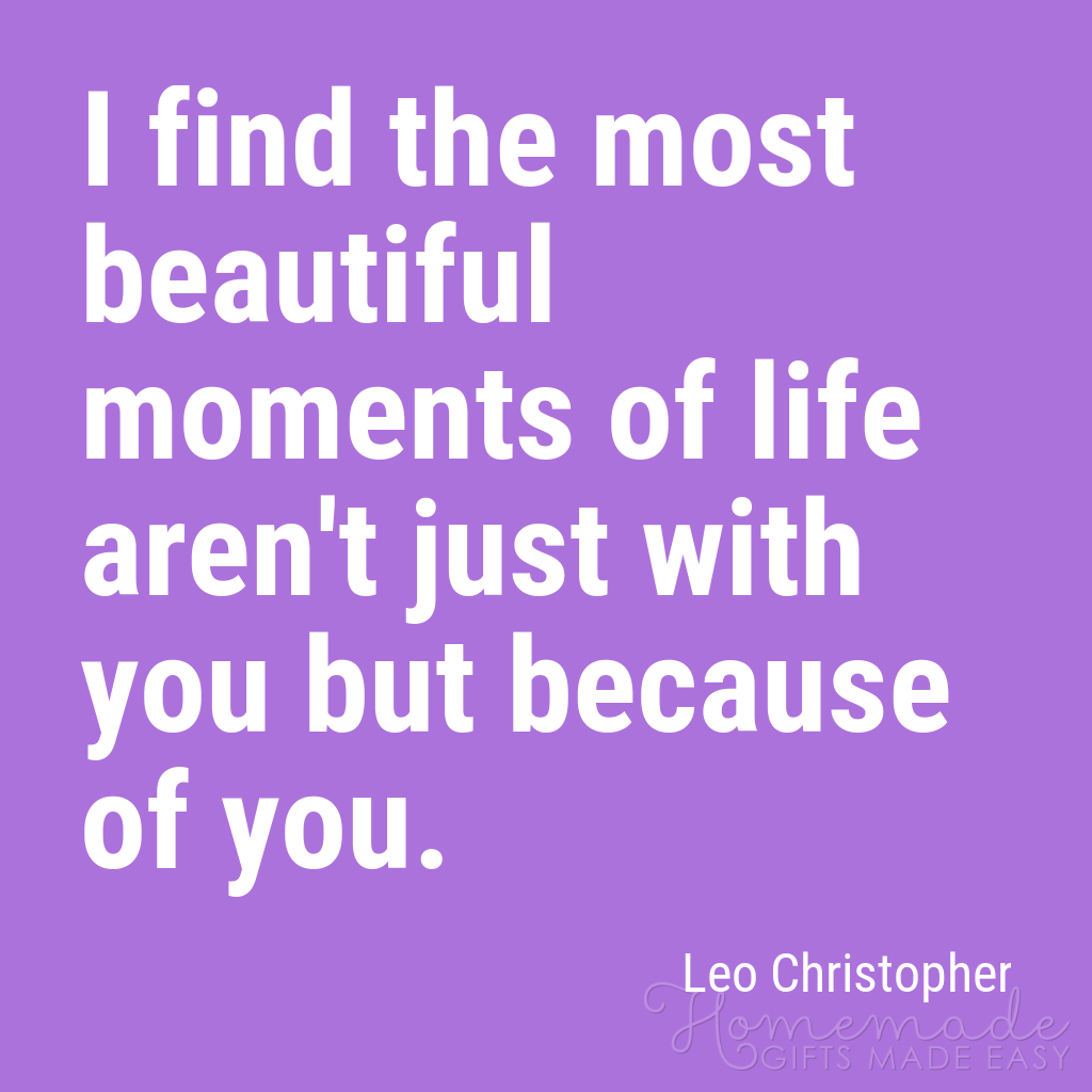 cute boyfriend quotes beautiful moments leo christopher