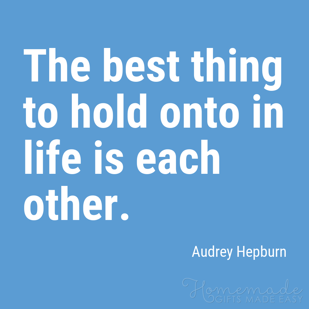 cute boyfriend quotes hold onto each other hepburn