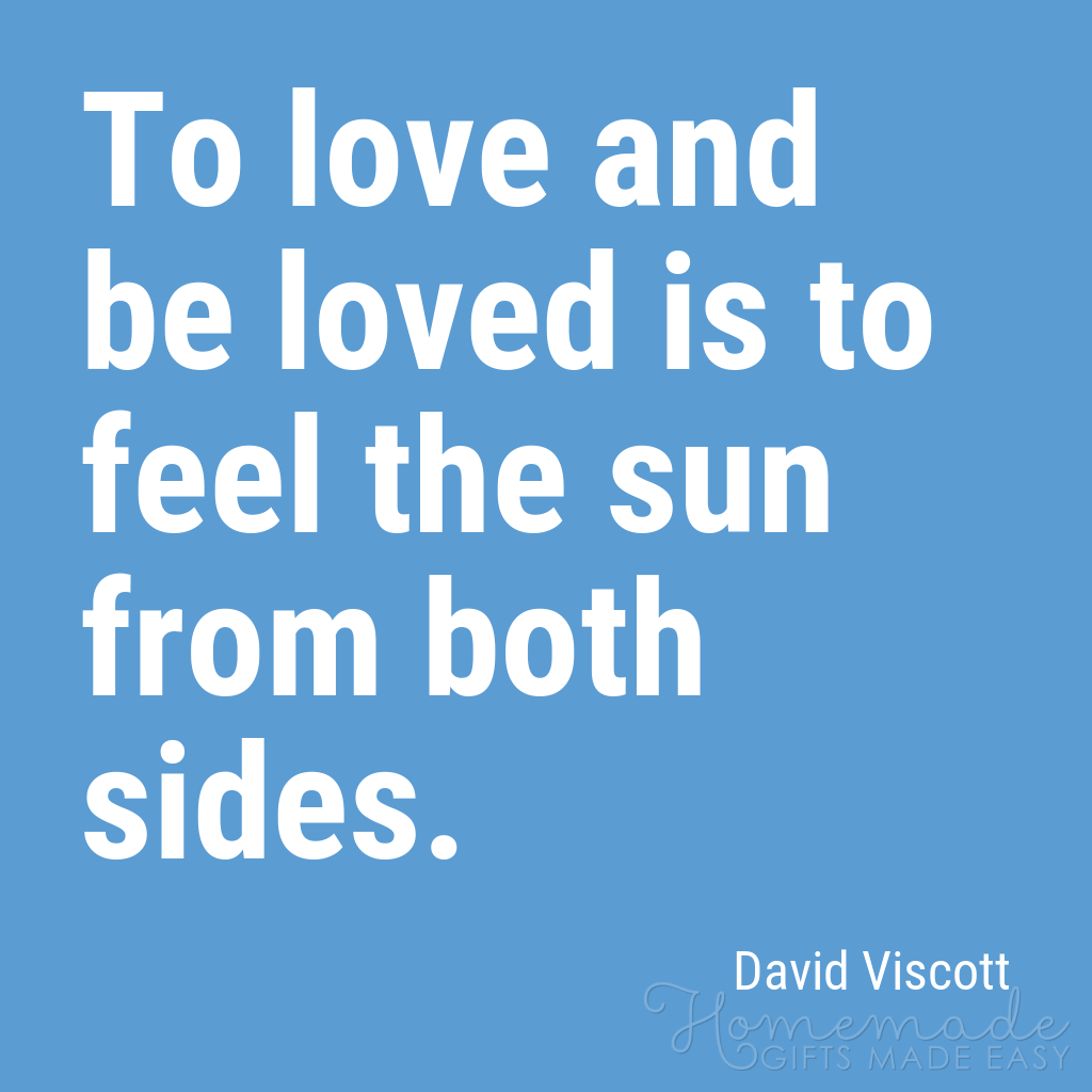 cute boyfriend quotes love and be loved david viscott