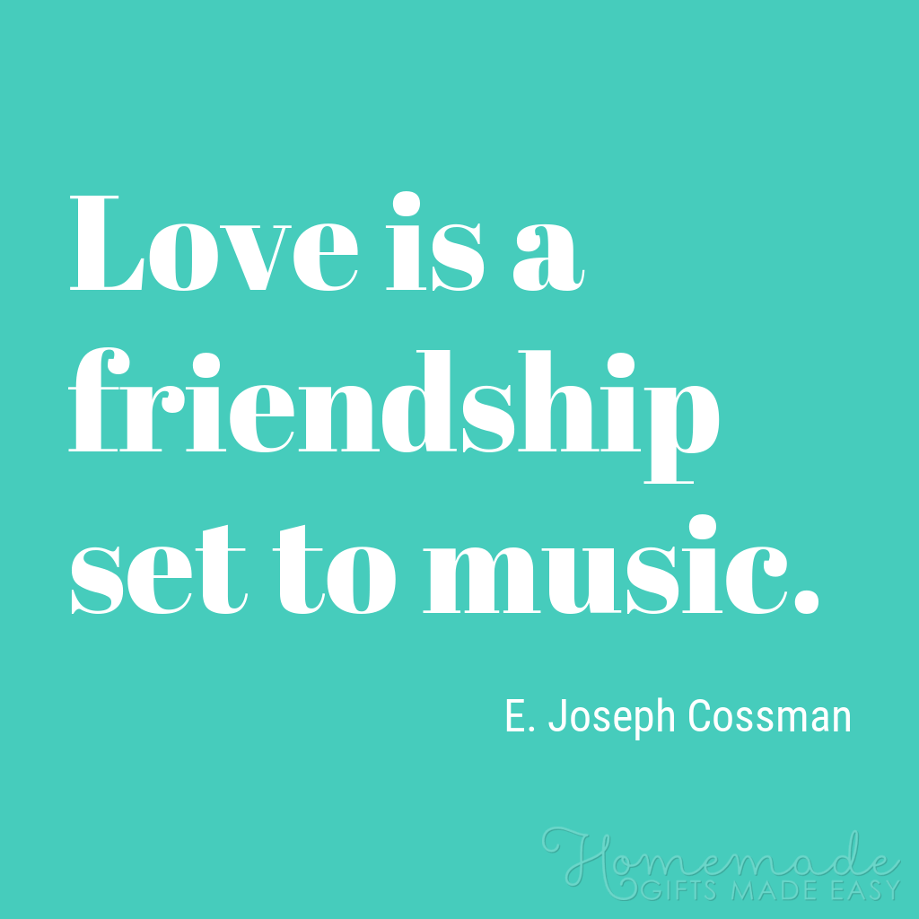 cute boyfriend quotes love is friendship set to music