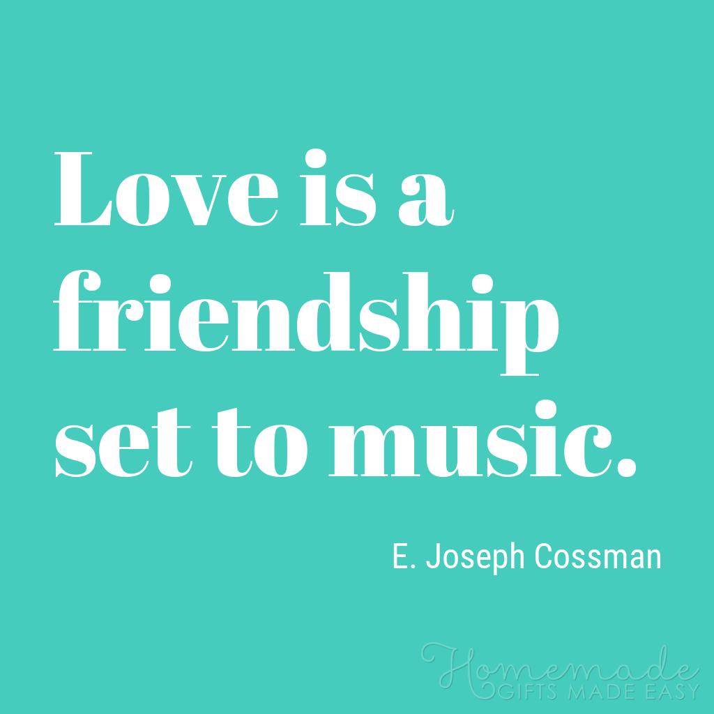 cute boyfriend quotes love is friendship set to music