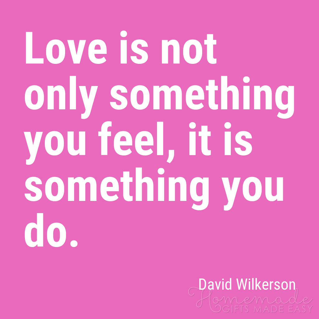 cute boyfriend quotes love is something you do david wilkinson