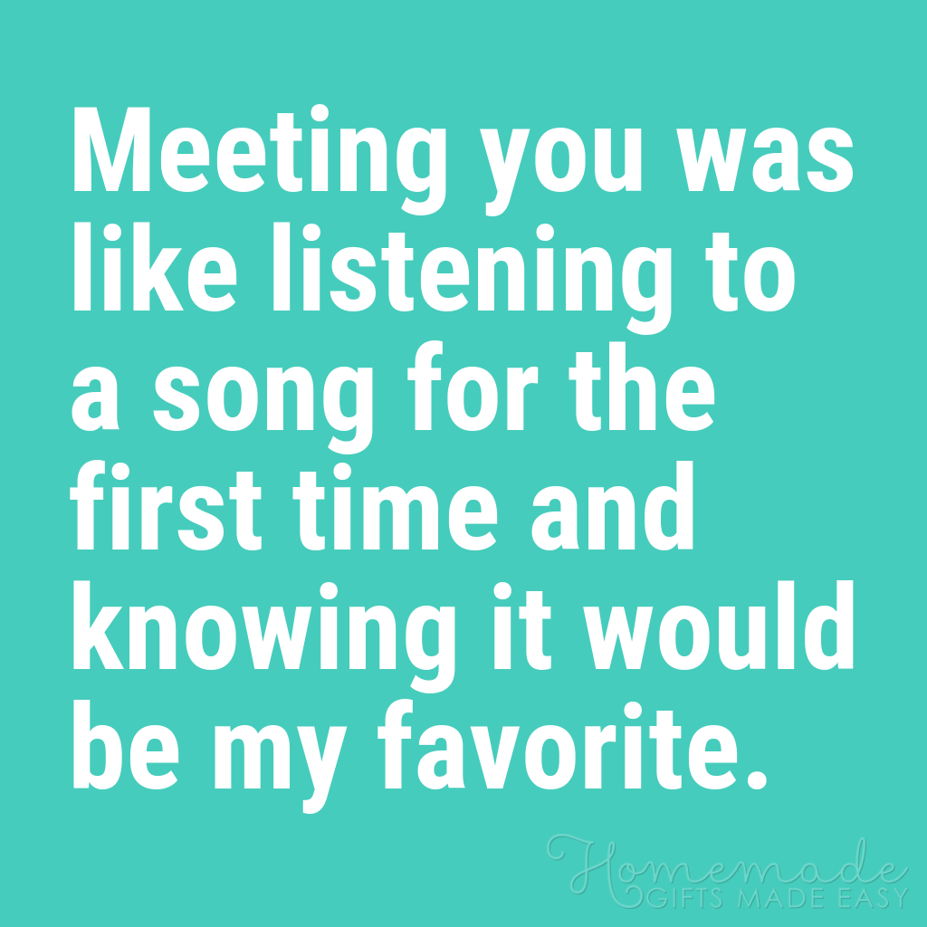 cute boyfriend quotes meeting you like favorite song