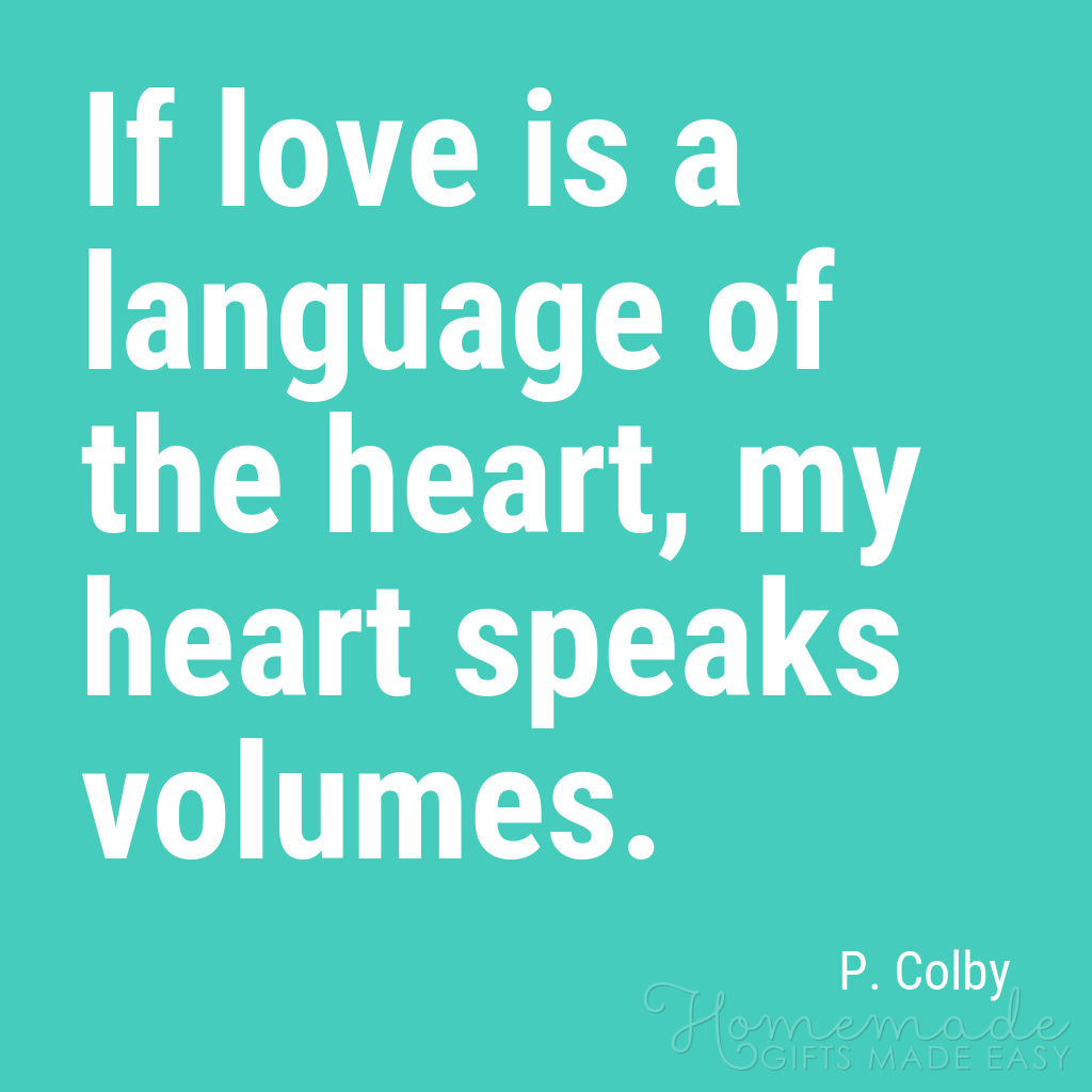 cute boyfriend quotes my heart speaks volumes colby