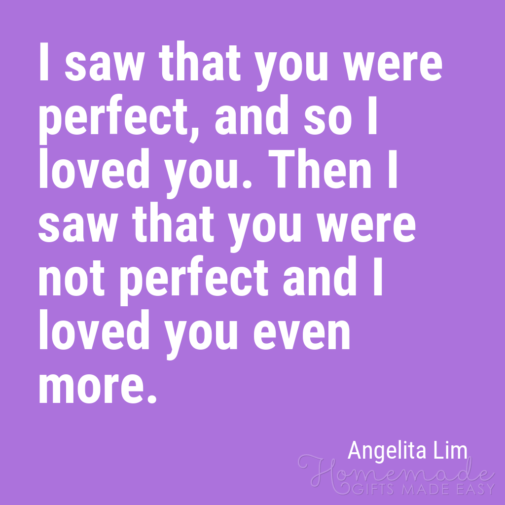 cute boyfriend quotes not perfect loved you more
