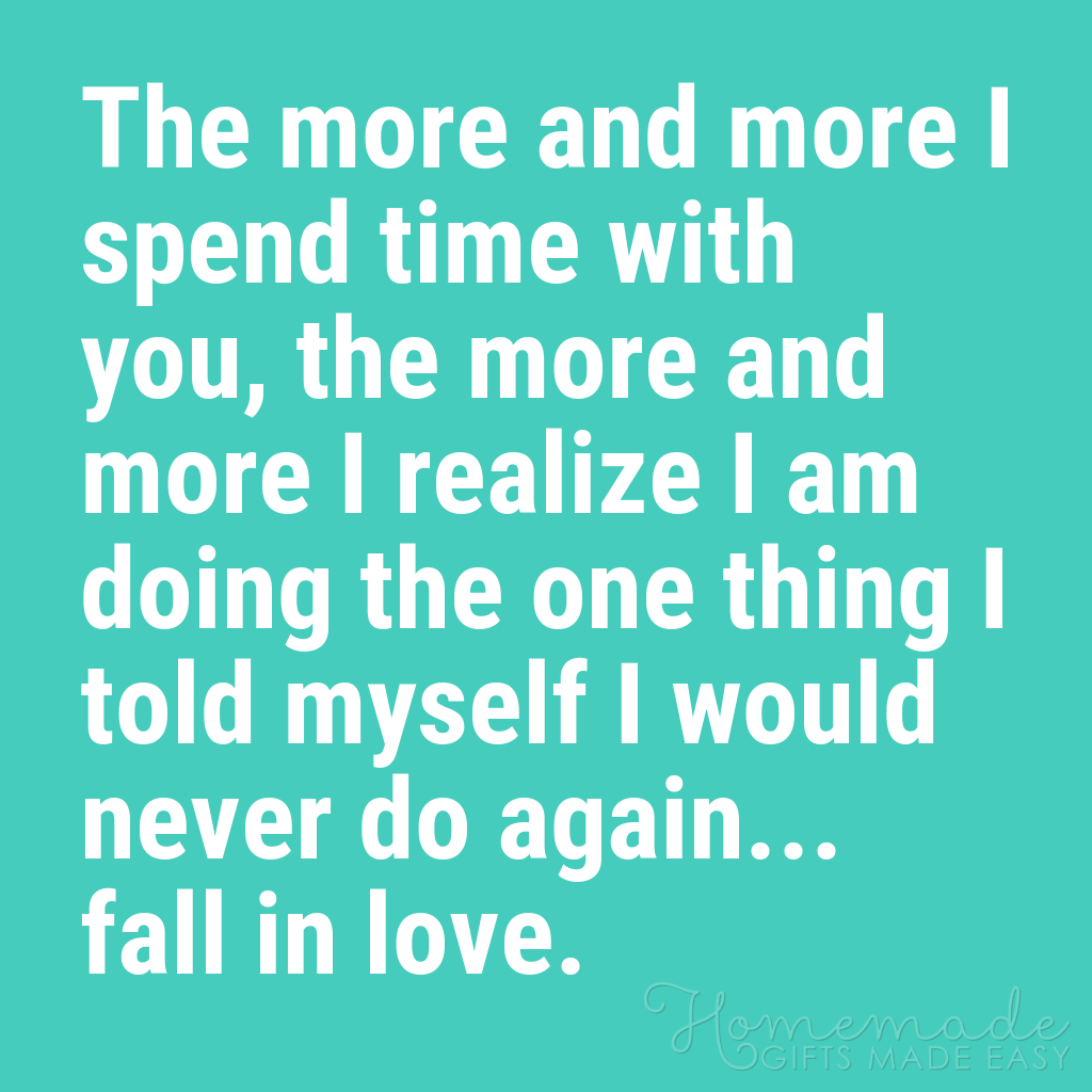 cute boyfriend quotes the more i spend time with you