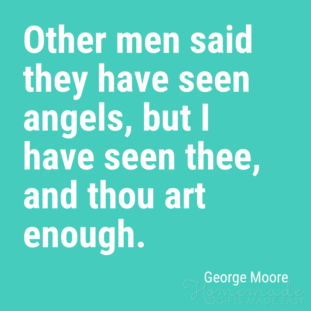 cute boyfriend quotes thou art enough george moore
