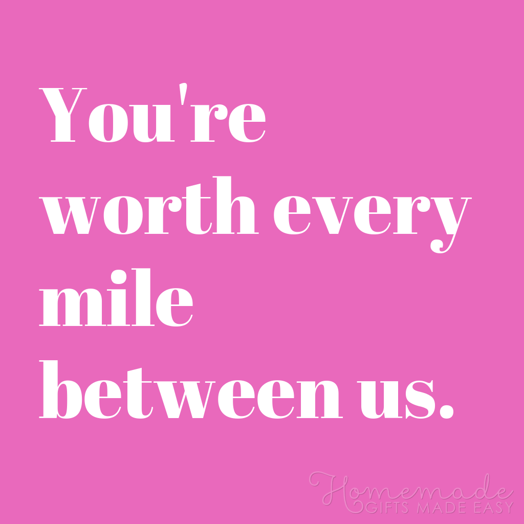 cute boyfriend quotes worth every mile