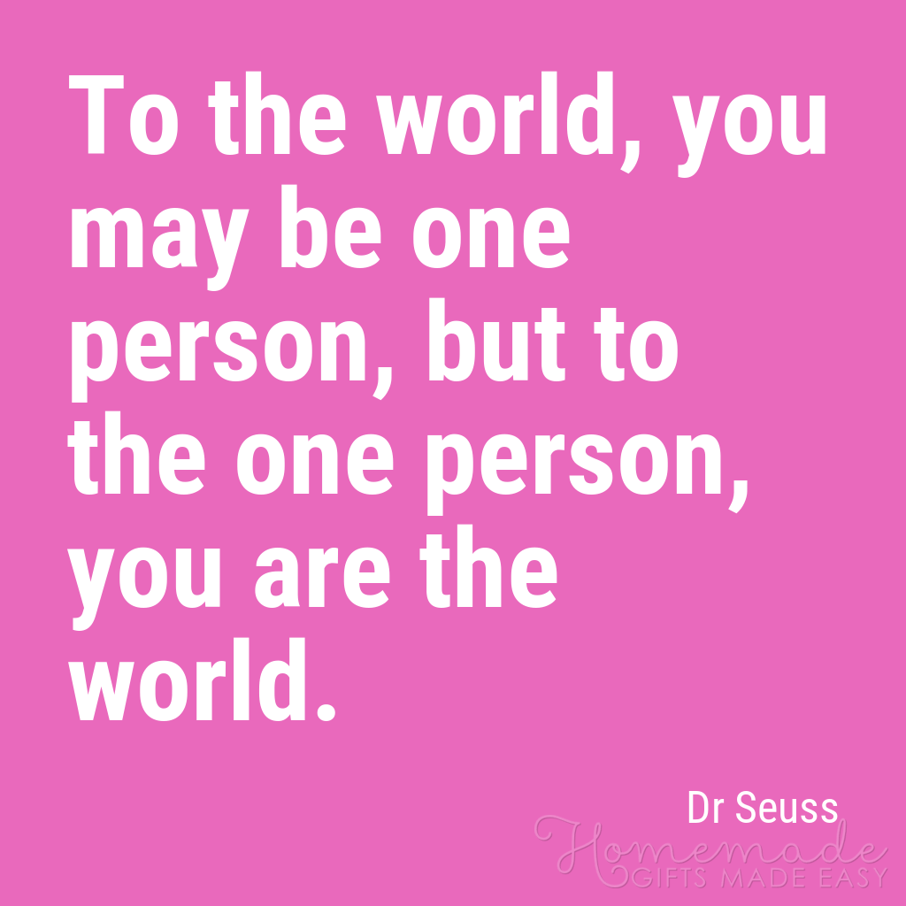 cute boyfriend quotes you are the world dr seuss