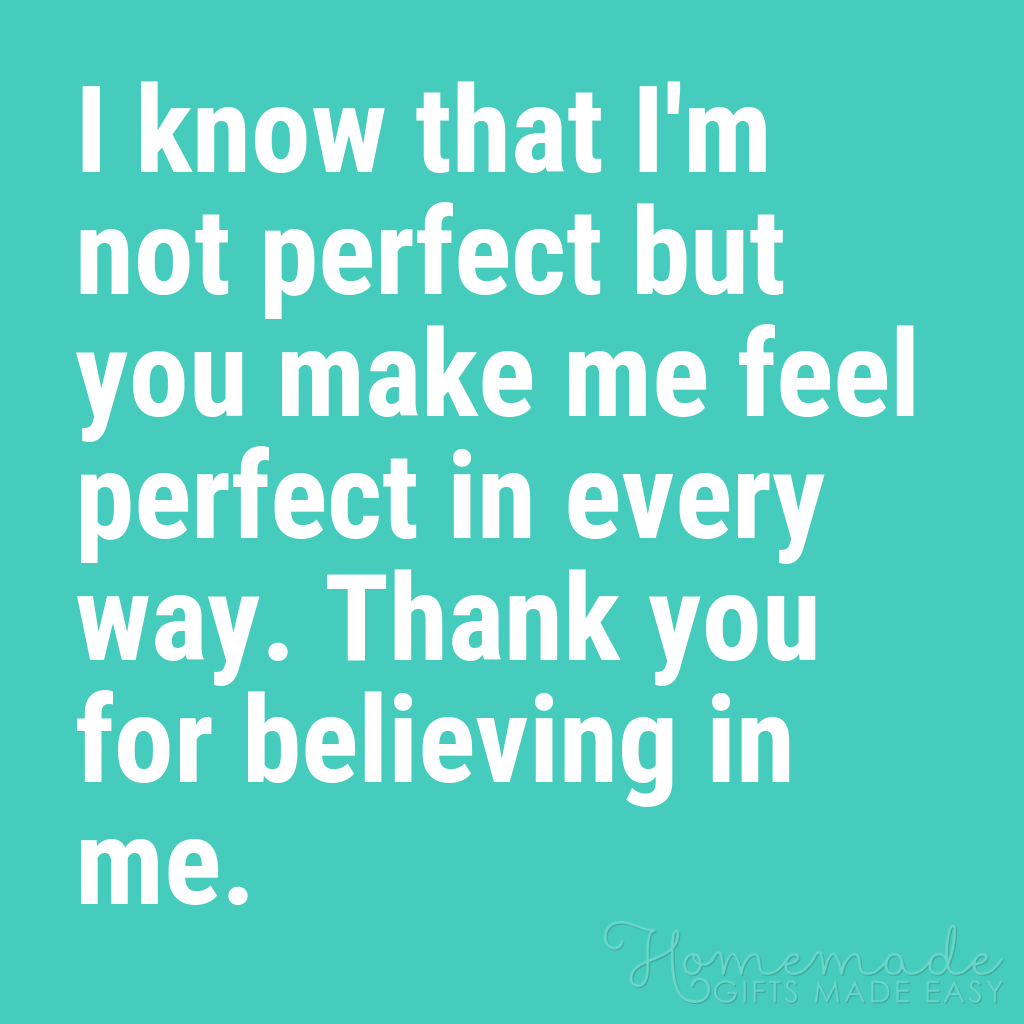 cute boyfriend quotes you make me feel perfect