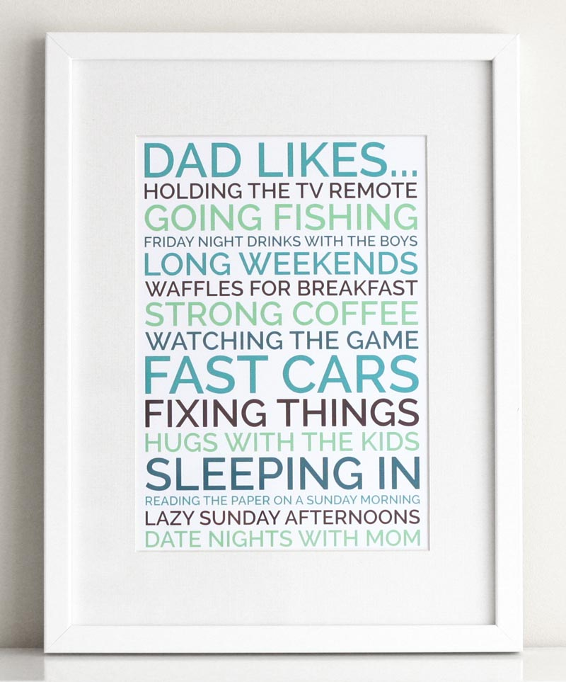 dad likes poster in white frame