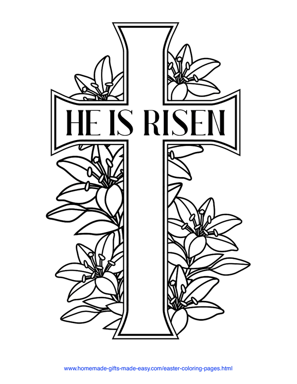 Easter Coloring Pages - He is risen cross and lillies