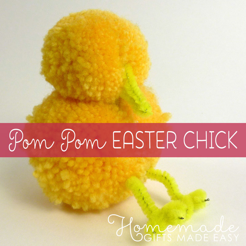homemade easter gift ideas pom pom chick