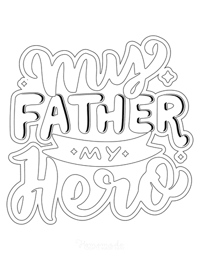 Fathers Day Coloring Pages My Father My Hero Wordart