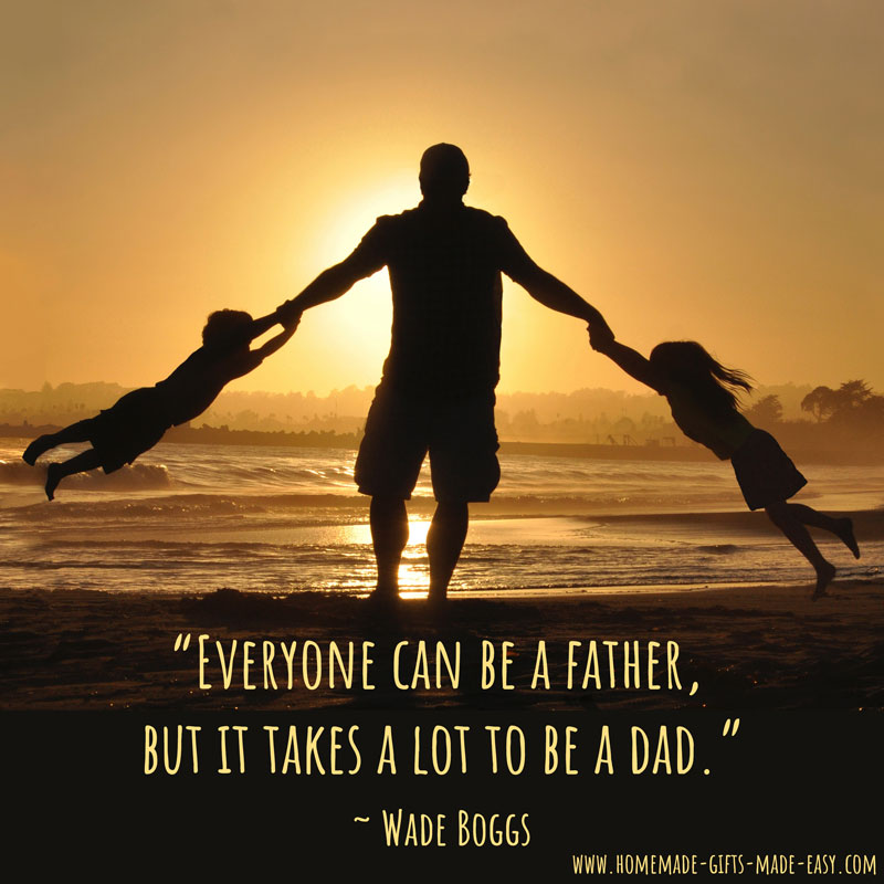 60 Happy Fathers Day Quotes All About Dads Cool Fatherhood Quotes