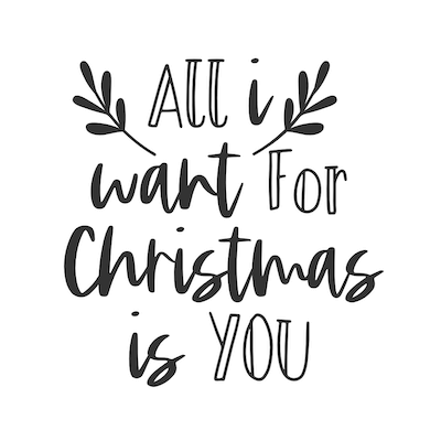 Printable Christmas Cards - All I Want for Christmas Is You Black White