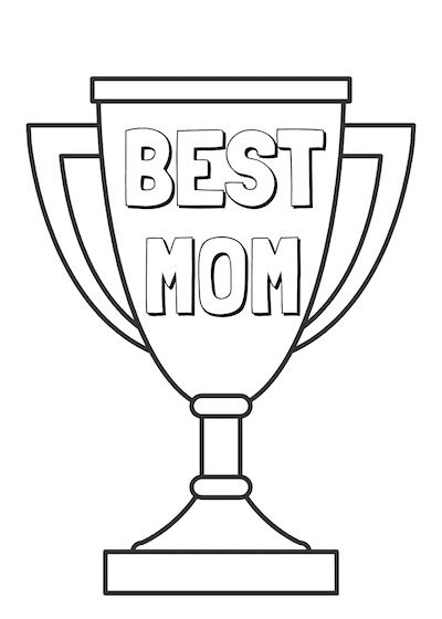 Free Printable Mothers Day Cards Best Mom Trophy to Color