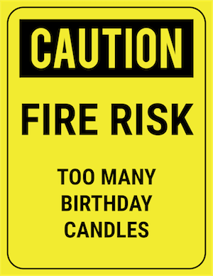 funny safety sign caution too many candles