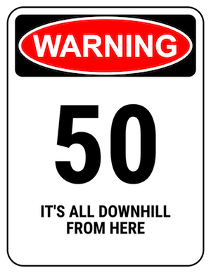 funny safety sign warning 40 downhill from here