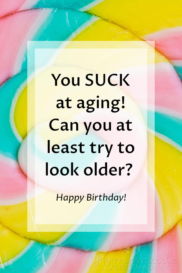 happy birthday images suck at aging 600x900