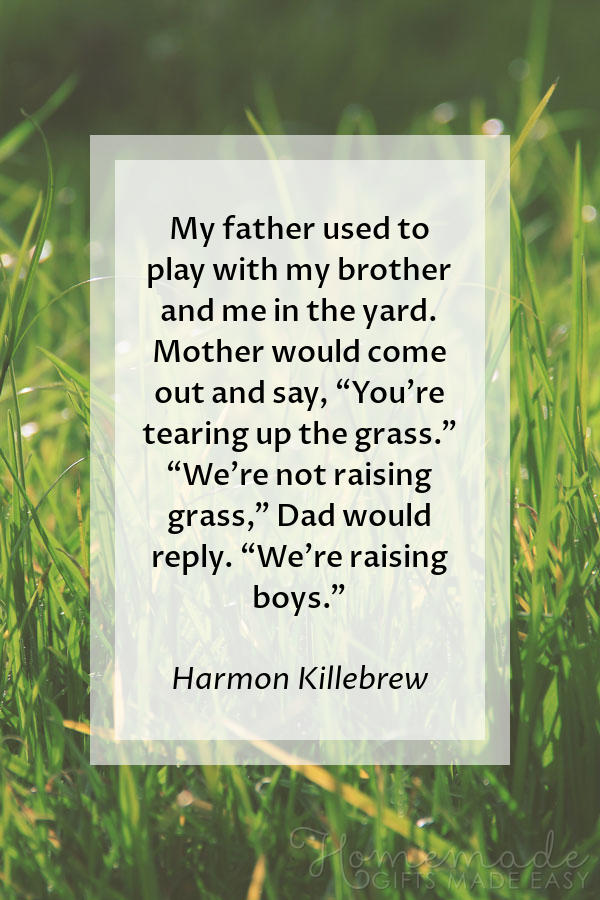 happy fathers day images raising boys not grass 600x900