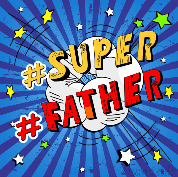 happy fathers day images super father 600x599