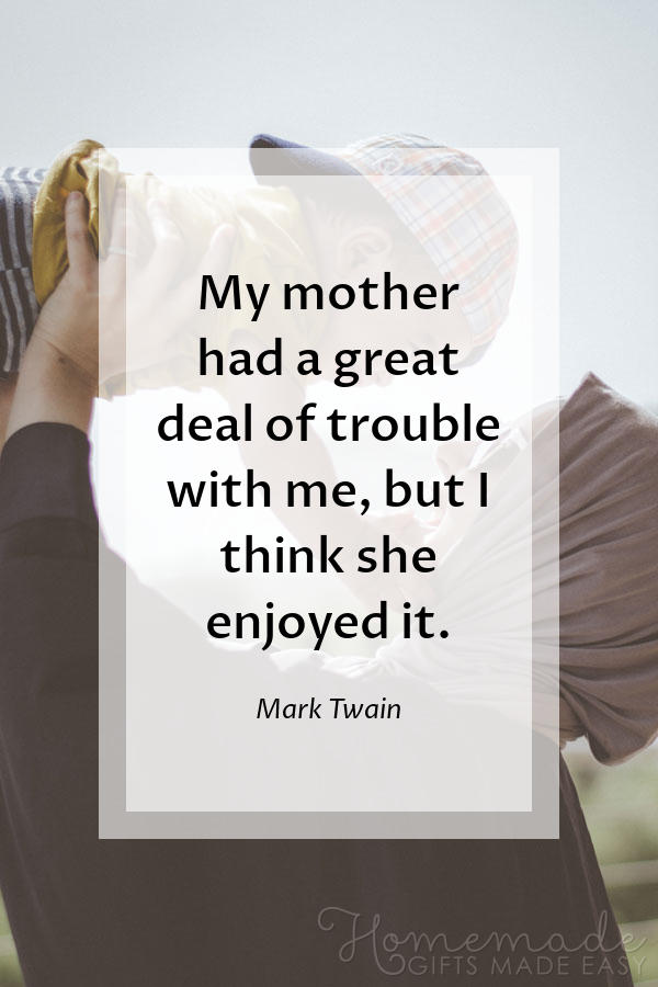 happy mothers day images trouble twain quote 600x900