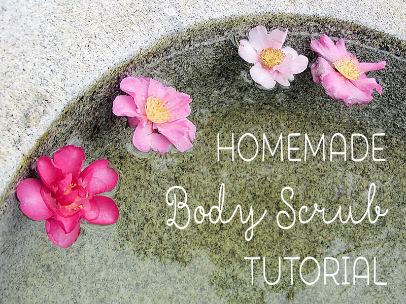 homemade body scrub tutorial
