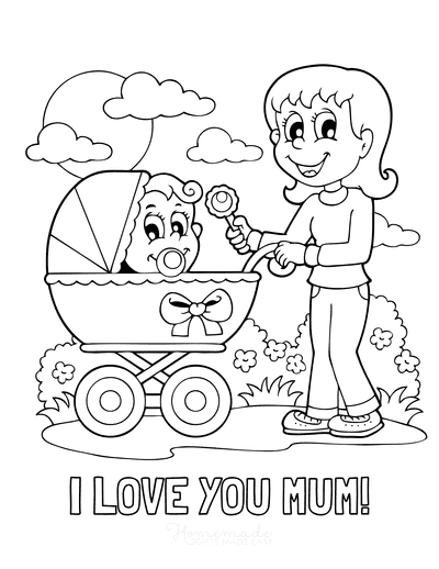 Mothers Day Coloring Pages I Love You Mum Baby Pram