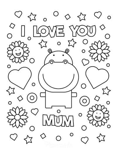 Mothers Day Coloring Pages I Love You Mum Hippo