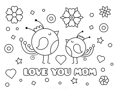 Mothers Day Coloring Pages Love You Mom Birds Flowers