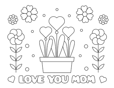 Mothers Day Coloring Pages Love You Mom Heart Flowers Pot