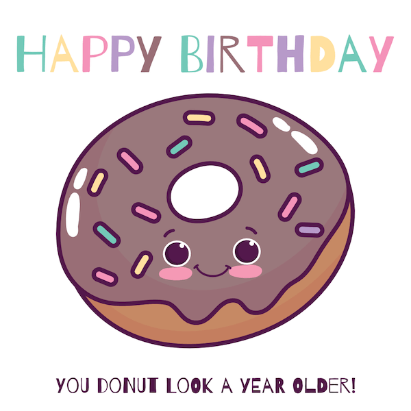 printable birthday cards - Donut Look a Year Older