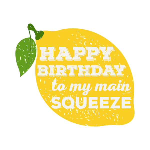 printable birthday cards - Main Squeeze