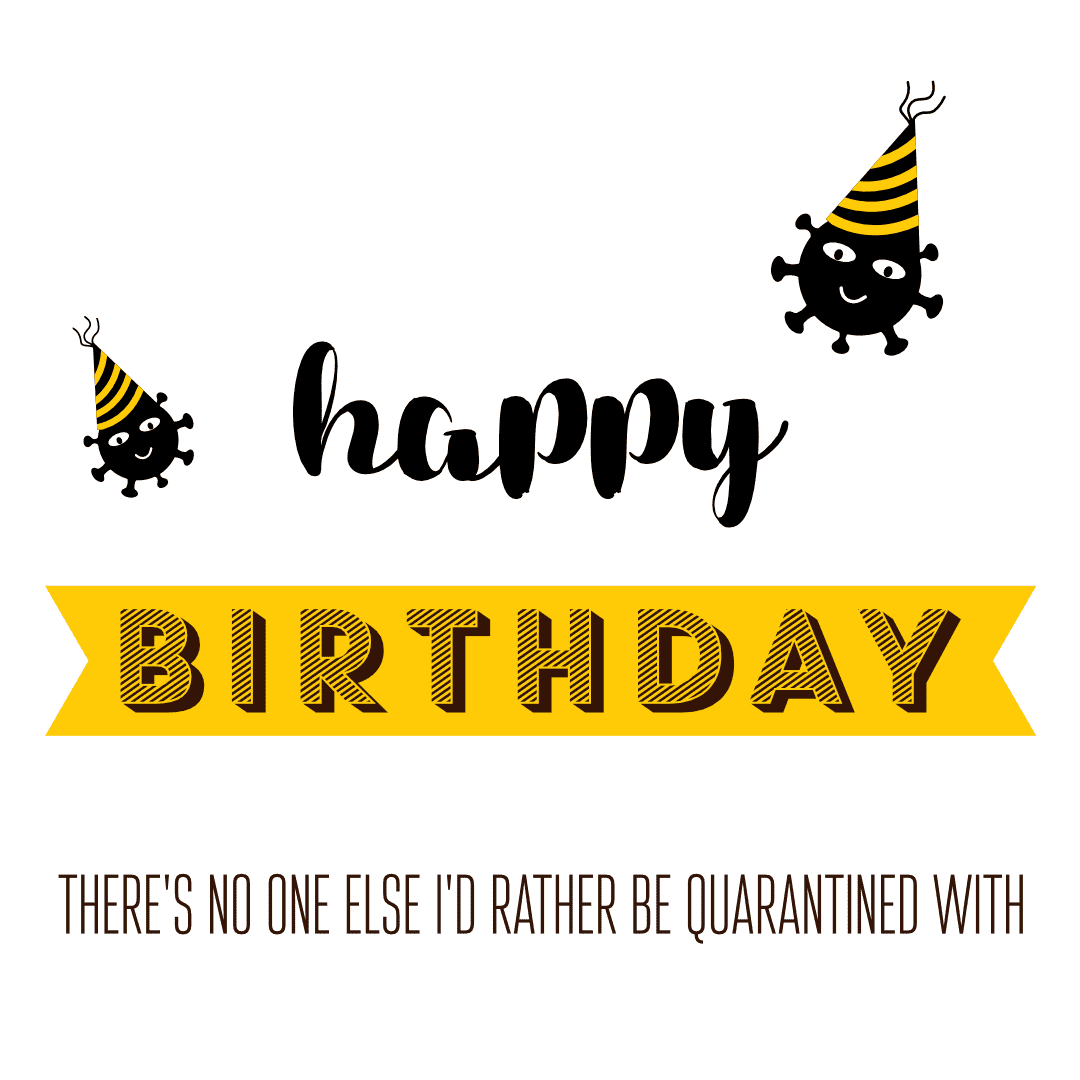 birthday wishes - quarantine birthday message