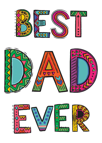 Printable Fathers Day Cards Best Dad Ever Colorful