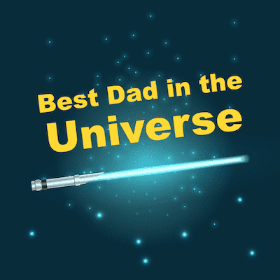 Printable Fathers Day Cards Best Dad Universe Lightsabre