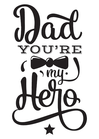 Printable Fathers Day Cards Dad Youre My Hero