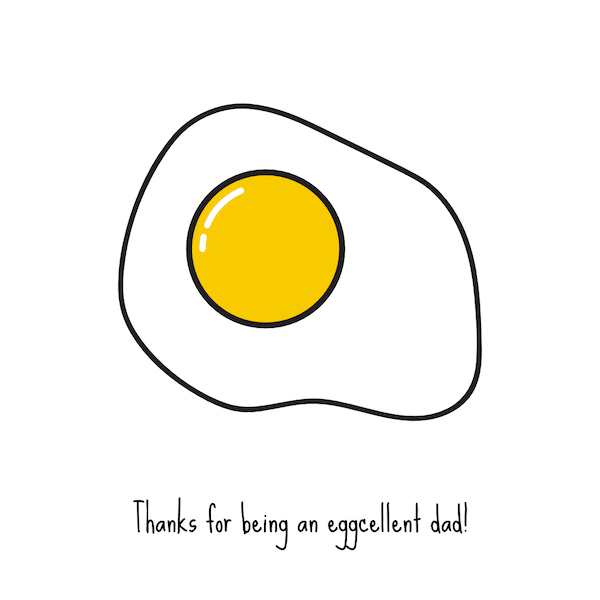 printable father's day cards - Egg-cellent Dad