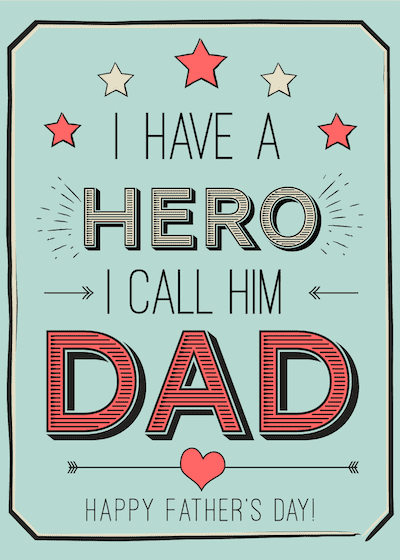 Printable Fathers Day Cards Hero Dad Wordart