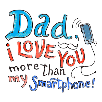 Printable Fathers Day Cards Love You More Than Smartphone