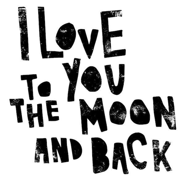 printable father's day cards - Love you to the Moon and Back