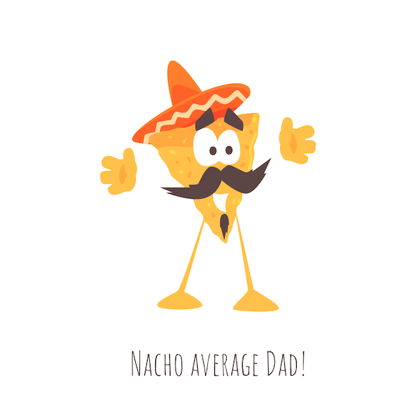 printable father's day cards - Nacho Average Dad