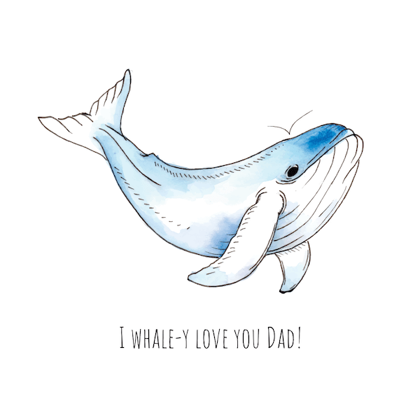 printable father's day cards - Whale-y Love You