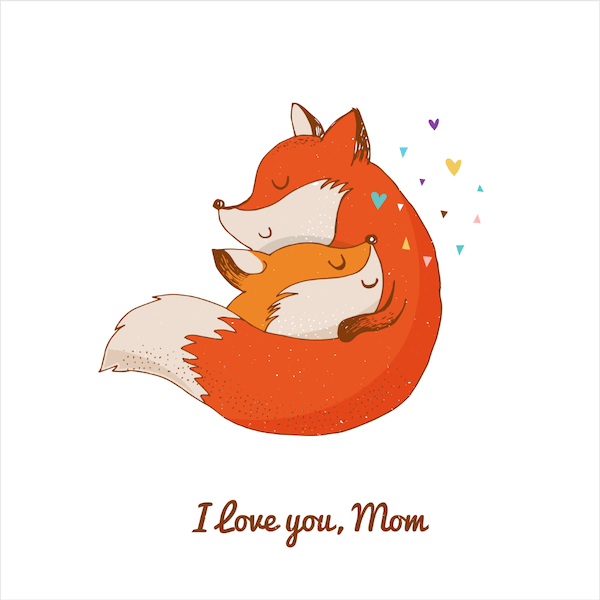 free printable mothers day cards - love you mom fox cuddle