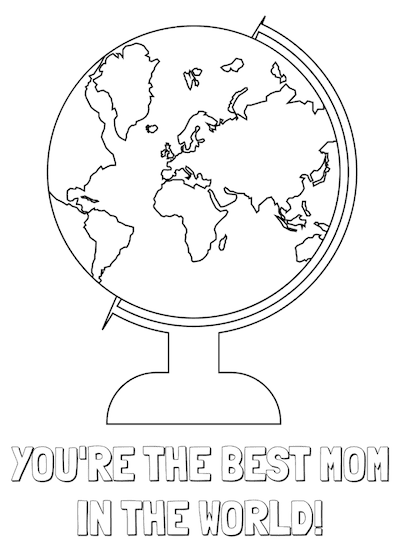 Printable Mothers Day Card 7x5 Best Mom World Coloring