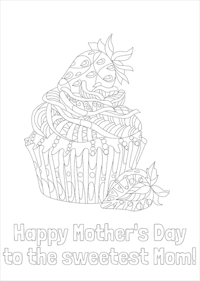 Printable Mothers Day Card 7x5 Sweetest Mom Cupcake Doodle Coloring