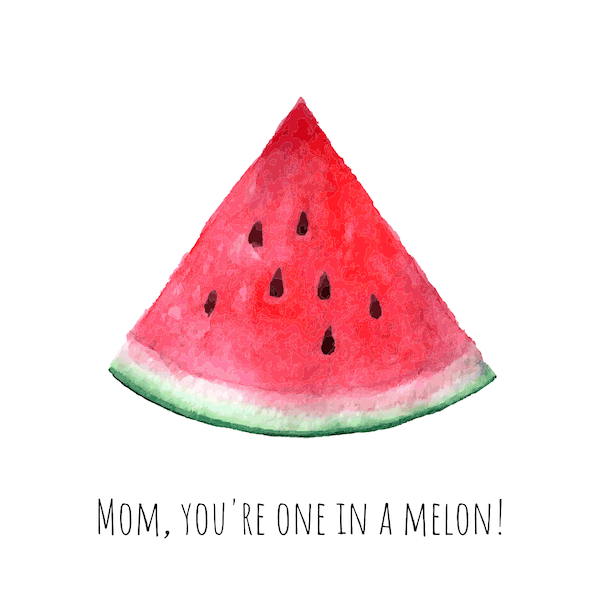 free printable mothers day cards - You're One in a Melon